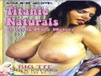 Titanic Naturals - Mary Waters